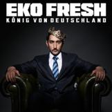 Eko Fresh König von Deutschland Download